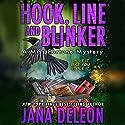Hook, Line and Blinker Hörbuch von Jana DeLeon Gesprochen von: Cassandra Campbell