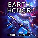 Earth Honor: Earthrise, Book 8 Audiobook by Daniel Arenson Narrated by Jeffrey Kafer