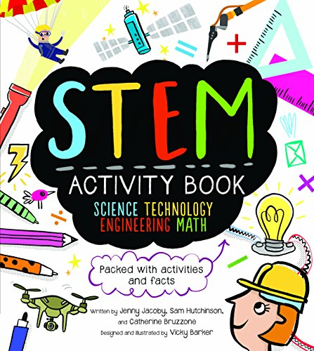 Technology Activities - STEM Activity Book: Science Technology Engineering Math: Packed with Activities and Facts (STEM Starters for Kids)
