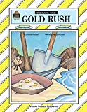 img - for Gold Rush Thematic Unit (Thematic Units Series) by Nancy Bednar (1994-10-01) book / textbook / text book