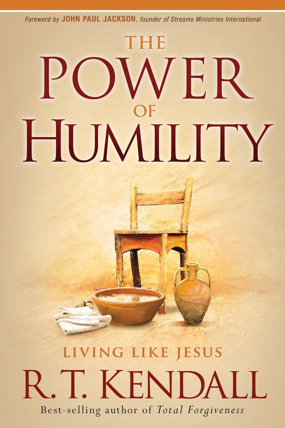The Power Of Humility Living Like Jesus Kendall R T 9781616383480 Amazon Com Books