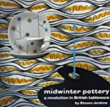 img - for Midwinter Pottery: A Revolution in British Tableware book / textbook / text book