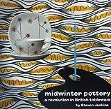 Midwinter Pottery, Steven Jenkins, 0955374170
