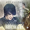 The Mating of Michael Audiobook by Eli Easton Narrated by Michael Stellman