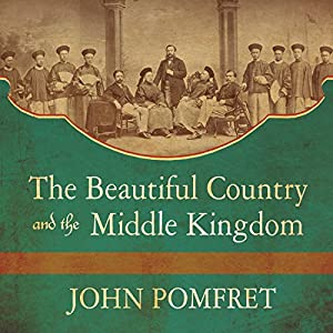 The Beautiful Country and the Middle Kingdom Audiobook