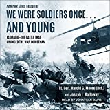 #8: We Were Soldiers Once. and Young: Ia Drang - The Battle That Changed the War in Vietnam