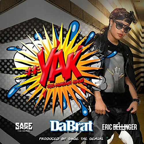 (#YAK (You Already Know) [feat. Sage The Gemini & Eric Bellinger] - Single [Explicit])