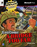 Microsoft Close Combat 2 a Bridge Too Far: Inside Moves by William Trotter (1997-11-01)