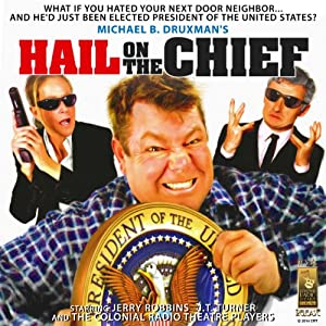 Hail on the Chief! Audiobook
