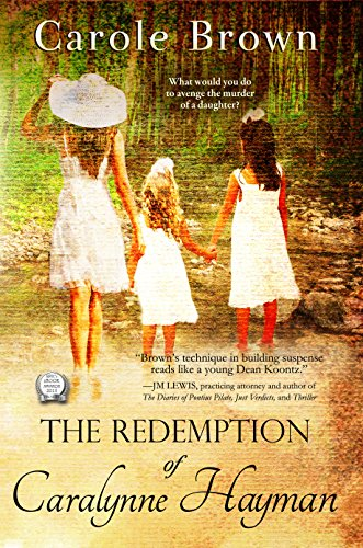 Book: The Redemption of Caralynne Hayman by Carole Brown
