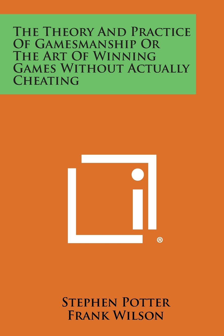 The Theory and Practice of Gamesmanship or the Art of Winning Games Without Actually Cheating pdf