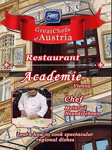 Great Chefs of Austria Chef - Meinrad Neunkirchner Restaurant Academie - Vienna