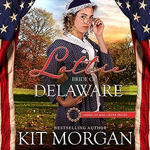 Lottie: Bride of Delaware Audiobook