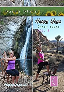 Happy Yoga with Sarah Starr | Chair Yoga Volume 8