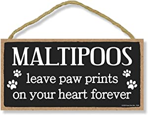 Honey Dew Gifts Maltipoos Leave Paw Prints, Wooden Pet Memorial Home Decor, Decorative Dog Bereavement Wall Sign, 5 Inches by 10 Inches