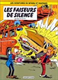 """Afficher """"Les Aventures de Spirou et Fantasio n° 32 Les Faiseurs de silence"""""""