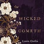 The Wicked Cometh | Laura Carlin