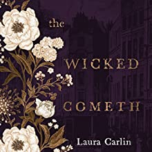 The Wicked Cometh Audiobook by Laura Carlin Narrated by Sophie Ward