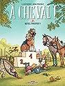 À cheval, tome 3 : Quel toupet ! par Dufreney