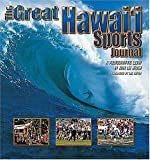 The Great Hawaii Sports Journal, Kirk Lee Aeder, 089610995X
