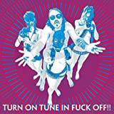 Turn On Tune In Fuck Off (Green Vinyl)