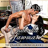 Cinderella's Lawman: The Strasburg Chronicles, Book 3