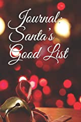 Journal: Santa's Good List Paperback