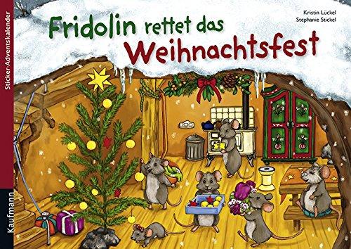 Fridolin rettet das Weihnachtsfest: Sticker-Adventskalender