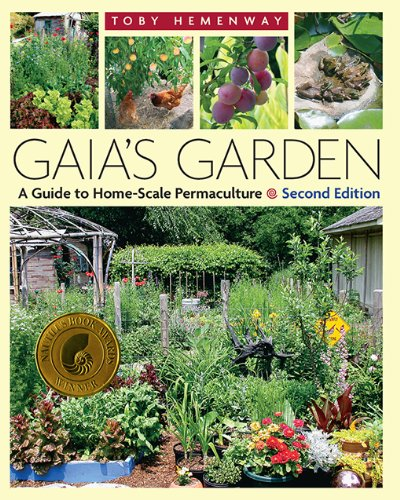 Gaia's Garden: A Guide to Home-Scale Permaculture, 2nd Edition (Food Perennial Seeds)