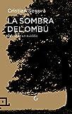 La Sombra Del Ombú (Cuadrilátero de libros - Divulgación)