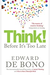 Think!: Before It's Too Late Paperback