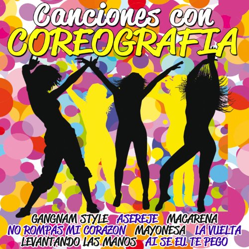 Various artists Stream or buy for $9.49 · Canciones Con Coreografía