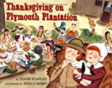 Thanksgiving on Plymouth Plantation by Diane Stanley front cover