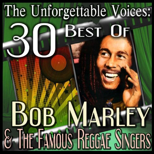 The Unforgettable Voices: 30 B...