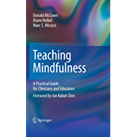 Teaching Mindfulness: A Practical Guide for Clinicians and Educators (Analysis Book 1)