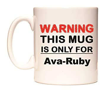 WARNING THIS MUG IS ONLY FOR Ava-Ruby Taza por WeDoMugs ...