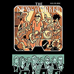 The New Yorker, November 23rd 2015 (Adrian Chen, Kathryn Schulz, John Cassidy)