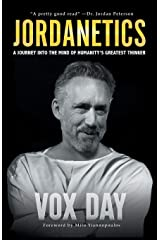 Jordanetics: A Journey Into the Mind of Humanity's Greatest Thinker Paperback