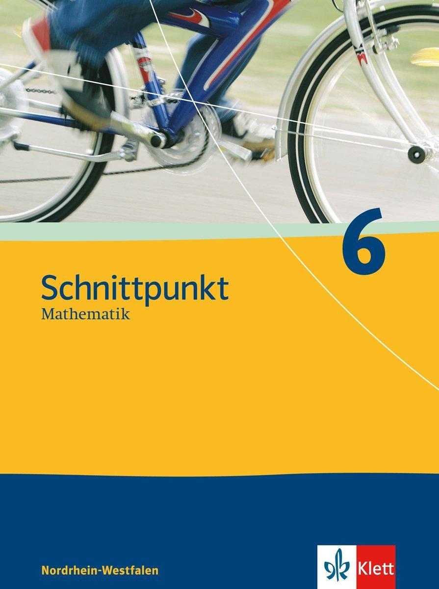 schnittpunkt-ausgabe-fr-nordrhein-westfalen-neubearbeitung-mathematik-fr-realschulen-schnittpunkt-ausgabe-fr-nordrhein-westfalen-neubearbeitung-schlerbuch-6-schuljahr