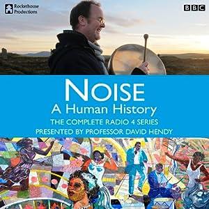 Noise: A Human History Radio/TV Program