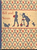 Bill and Susan (Learning to Read: A Basic Reading Program, Pre-Primer I)