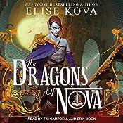 The Dragons of Nova: Loom Saga Series, Book 2 | Elise Kova
