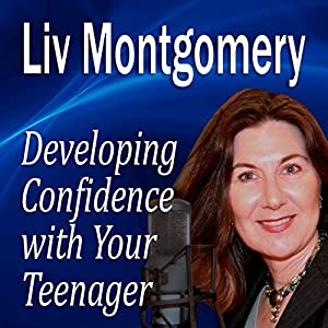 Developing Confidence with Your Teenager Audiobook