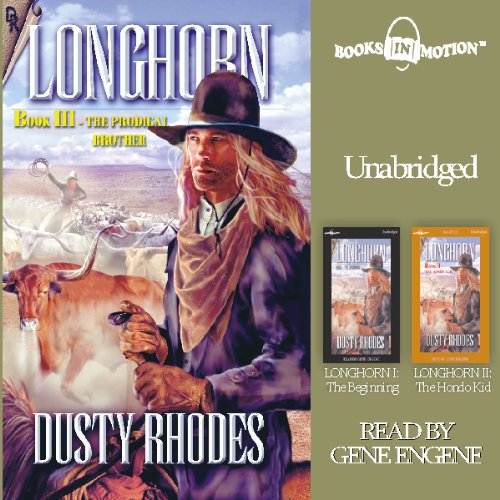 - The Prodigal Brother: Longhorn Series, Book 3