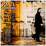 : Muddy Water Blues: A Tribute To Muddy Waters