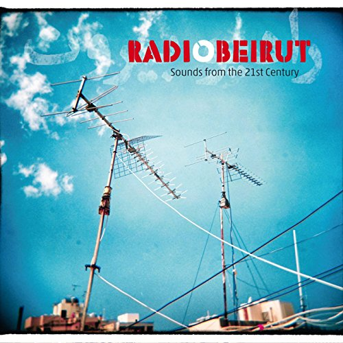 Radio Beirut (Sounds from the ...