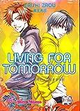 Living For Tomorrow (Yaoi) (Yaoi Manga)