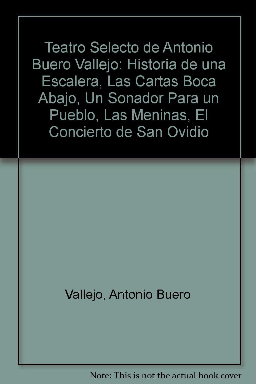 Teatro Selecto de Antonio Buero Vallejo: Historia de una ...