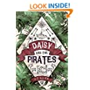 Daisy and the Pirates (Daisy Tannenbaum Book 1)