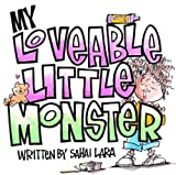 My Loveable Little Monster, Sahai Lara, 061548221X